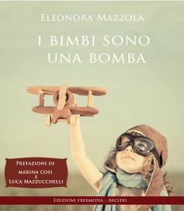 I BIMBI SONO UNA BOMBA - EBOOK